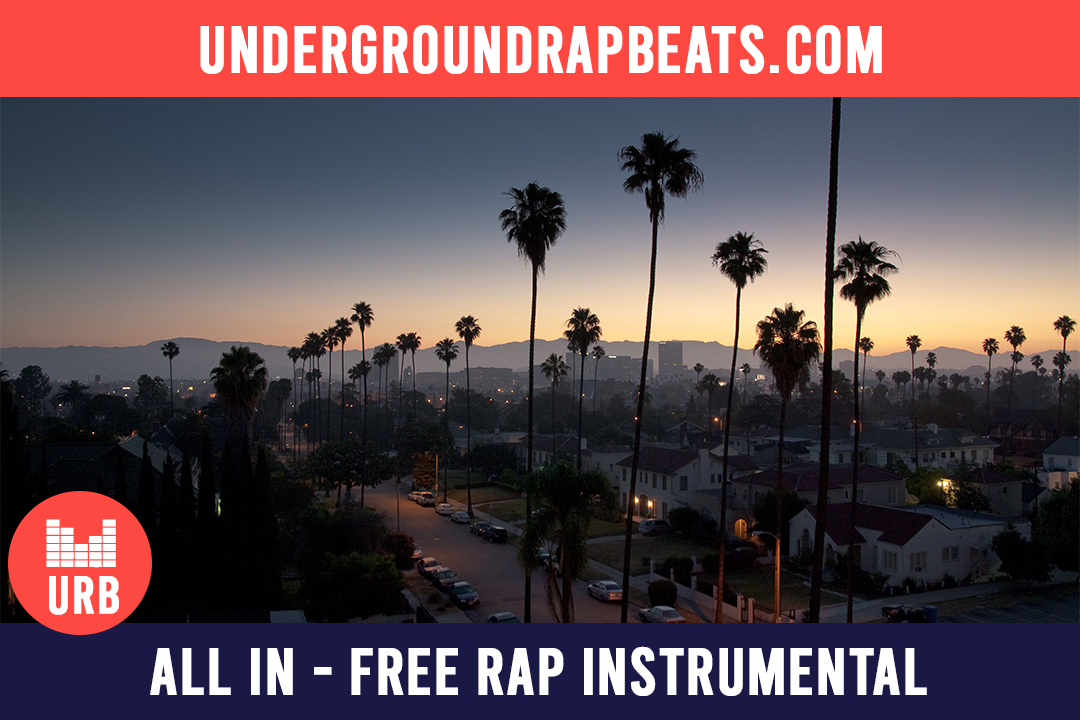 All in – Chill beat – Free rap instrumental