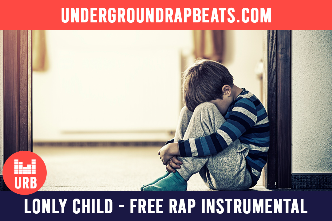 Lonly child – Free rap instrumental